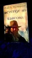 revenge in tascosa-paul thompson-2001-signed