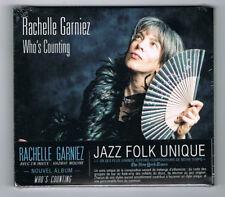 RACHELLE GARNIEZ - WHO'S COMING - CD 13 TITRES - 2015 - NEUF NEW NEU