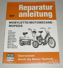 Reparaturanleitung Mobylette + Motobecane Mofa + Moped