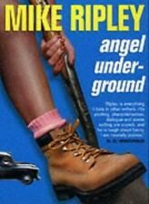 Angel Underground By Mike Ripley. 9781841196695