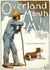 """Overland Monthly Magazine USA Man & Dog, Cover May 1895 11x8"""" Reproduction"""