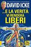 4069487 791979 Libri David Icke - E La Verita Vi Rendera Liberi
