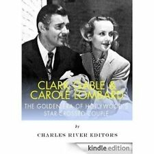 Clark Gable & Carole Lombard: The Golden Era of Hollywood's Star- 9781494379728