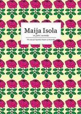 NEW Maija Isola: art, fabric, marimekko by Eri Shimatsuka