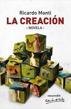 La Creacion, novela de Ricardo Monti