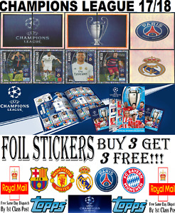 TOPPS CHAMPIONS LEAGUE 17/18 2017 2018 STICKERS FOILS!! BUY 3 GET 3 FREE!!