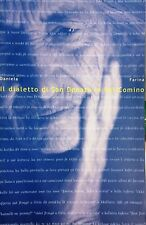 (Dialetti) D. Farina - IL DIALETTO DI SAN DONATO IN VAL COMINO - Graficart 2004