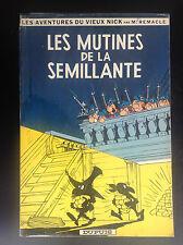 Les mutines de la semillante EO 1962 Vieux Nick Remacle BON ETAT PLUS