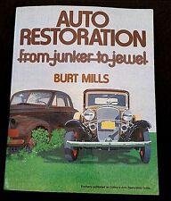 Auto Restoration from Junker to Jewel by Burt Mills 1980 Paperback Reprint