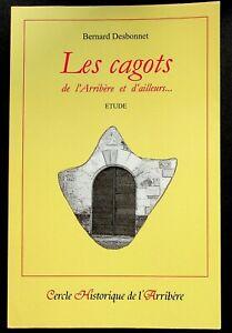 LES CAGOTS DE L'ARRIBERE ET D'AILLEURS - HISTOIRE REGIONALE - PYRENEES