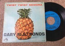 """GARY (U.S.) BONDS Twist Twist Senora 1962 France 7"""" Vinyl EP EXCELLENT CONDITION"""
