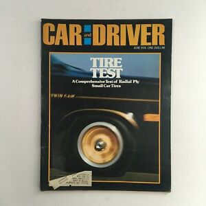 Car and Driver Magazine June 1974 Comprehensive Test of Radial Ply Small Tires
