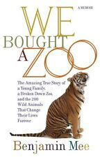 We Bought a Zoo: The Amazing True Story of a Young