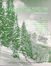 1974 Spring Trade Catalog VANS PINES INC. West Olive MICHIGAN Marion Van Slooten