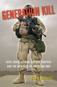 Generation Kill Devil Dogs Iceman Captain America And The New Face.. Evan Wright