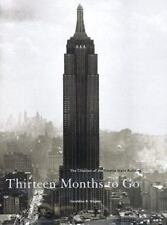 Thirteen Months to Go: The Creation of the Empire State Building