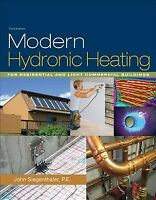 Modern Hydronic Heating : For Residential and Light Commercial Buildings, Har...