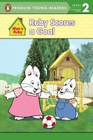 Ruby Scores a Goal (Max and Ruby)