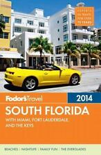 Fodor's South Florida 2014: with Miami, Fort Lauderdale, and the Keys (Full-col