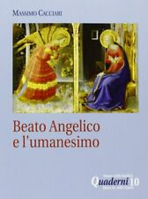 Beato Angelico e l'umanesimo. Conferenza in dvd - LIBRO + DVD - Massimo Cacciari