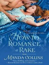 NEW How to Romance a Rake (Ugly Ducklings) by Manda Collins