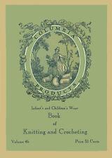 Columbia #46 c.1933 Excellent Knitting & Crochet Patterns for Infants & Children