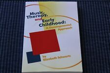 Music, Therapy, and Early Childhood : A Developmental Approach (2008, Paperback)