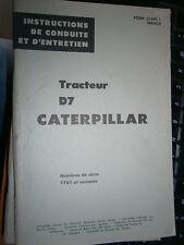 Caterpillar D7 tracteur 17A1 : instructions de conduite et d'entretien