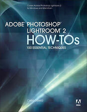 USED (VG) Adobe Photoshop Lightroom 2 How-Tos: 100 Essential Techniques by Chris
