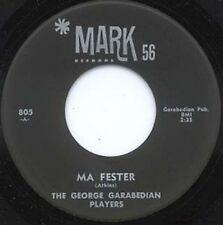 GEORGE GARABEDIAN PLAYERS - MA FESTER b/w FESTER'S TUNE  - MARK 56