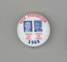1968 PROHIBITION PARTY Political PIN Button PINBACK Jugate MUNN FISHER Cause 3rd
