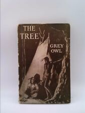 The tree  (Signed) by Grey Owl