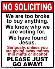 NO SOLICITING Funny Vinyl Sticker Decal Broke, Voting, Jesus, Just Go Away!