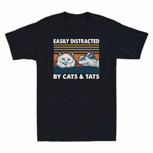 Cats By Men's Distracted Easily And Tats Tattooist Funny Cat T-Shirt Lover Gift