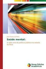 Saúde mental:: A roda viva da política pública no estado do Pará (Portuguese