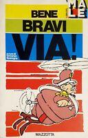V. Sparagna - I Libri del Male - Bene Bravi Via! - ed. 1979