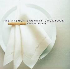 The French Laundry Cookbook by Thomas Keller (Hardback, 1999)