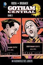 GOTHAM CENTRAL (deutsch) # 3 HC - Lim. 222 Ex. - BRUBAKER - BATMAN - PANINI 2016