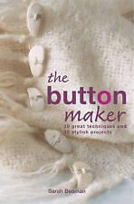 La Fábrica de botones: 30 y 35 proyectos con estilo técnicas de gran by Sarah Beaman..