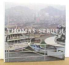 Thomas Struth 1977-2002 with Douglas Eklund & Ann Goldstein 2003 HB/DJ