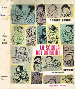 La scuola dei bambini. Guida per le educatrici dell'infanzia vol.I. . Cesare Zav