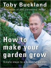 How to Make Your Garden Grow: Simple Steps to a Beautiful Garden, New Books