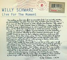 Willy Schwarz ‎/ Live For The Moment