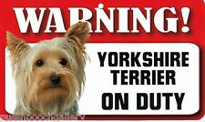 "Warning ""Yorkshire Terrier"" on Duty-Laminated Cardboard Dog Breed Sign"