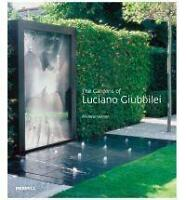 GARDENS OF LUCIANO GIUBBILEI By Stephen Wooster - Hardcover **BRAND NEW**
