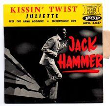 EP 45 TOURS JACK HAMMER KISSIN' TWIST POP MPO.3087 CENTREUR + LANGUETTE