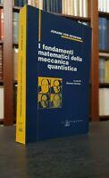 Raritá●Von Neumann➔FONDAMENTI MATEMATICI MECCANICA QUANTISTICA┃matematica┃fisica