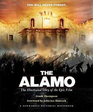 The Alamo: The Illustrated Story of the Epic Film Shooting Script