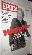 EPOCA 24 agosto 1977 Fuga di Kappler Maria Teresa Gentile Onassis Falabella di e