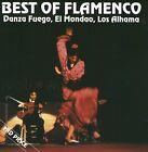 Best Of Flamenco DANZA FUEGO EL MONDAO LOS ALHAMA